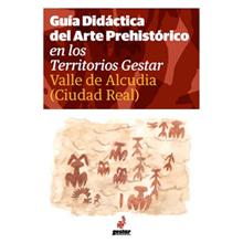 Guía Didáctica del Arte Prehistórico